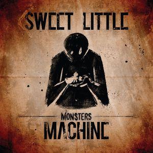 Sweet Little Machine