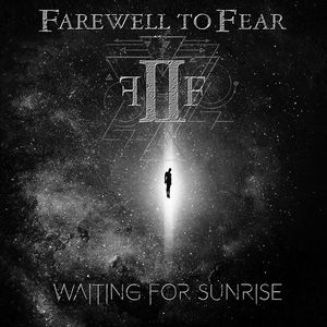 Farewell to Fear