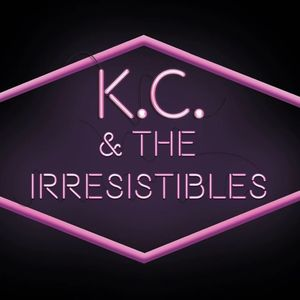 K.C. and the Irresistibles
