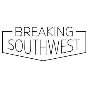 Breaking Southwest