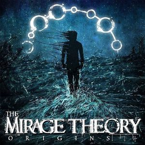 The Mirage Theory