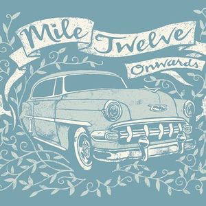 Mile Twelve