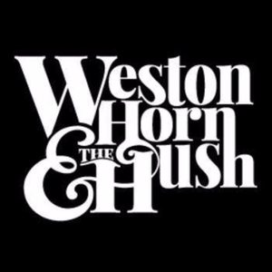 Weston Horn & The Hush