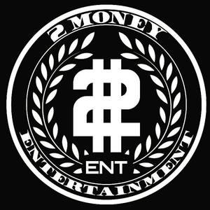 2 MONEY ENT.