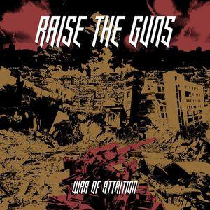 RAISE THE GUNS