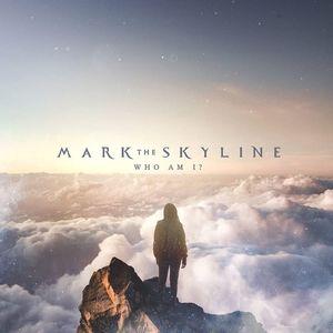 Mark The Skyline