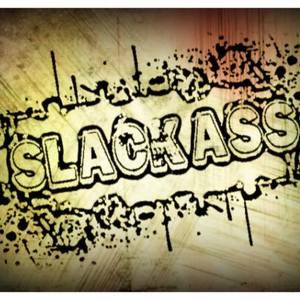 Slack-Ass