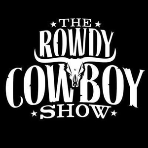 The Rowdy Cowboy Show