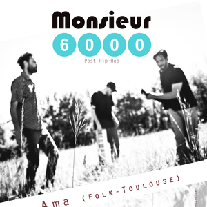 Monsieur 6000