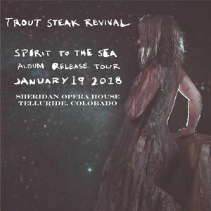 Trout Steak Revival