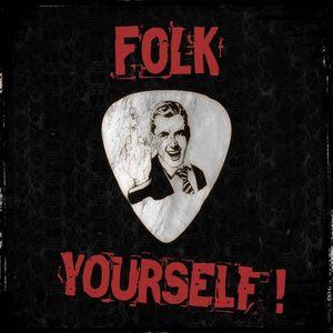 FOLK Yourself