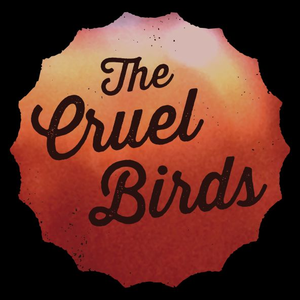The Cruel Birds