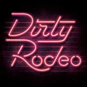 Dirty Rodeo