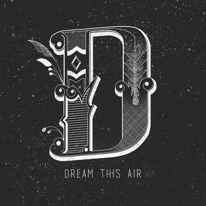 Dream This Air