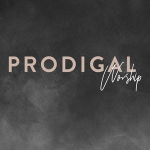 Prodigal Worship