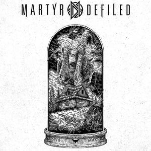 Martyr Defiled