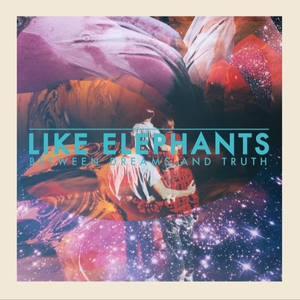 Like Elephants