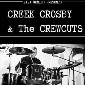 Creek Crosby and The Crewcuts