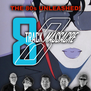8 Track Massacre