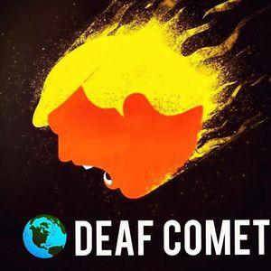 Deaf Comet