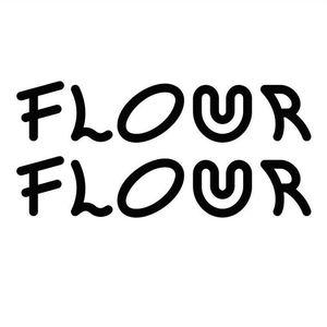 Flour Flour