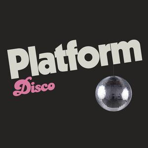 Platform Disco