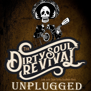 The Dirty Soul Revival
