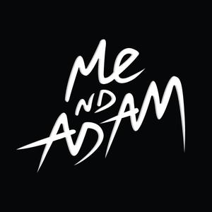Me Nd Adam