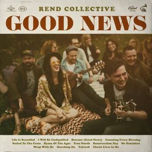 Rend Collective…