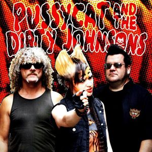 Pussycat and the Dirty Johnsons