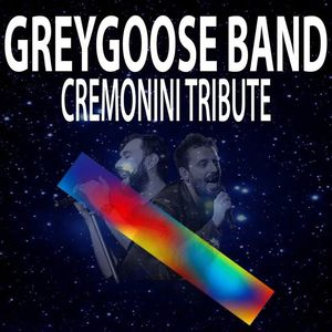 GreyGoose Band - Cesare Cremonini Tribute