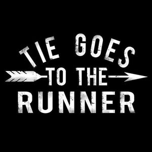Tie Goes To The Runner