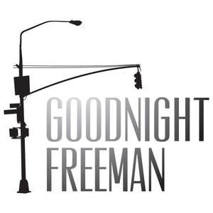 Goodnight Freeman