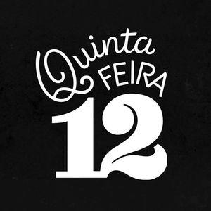 QUINTA-FEIRA 12