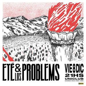 ETÉ & LOS PROBLEMS