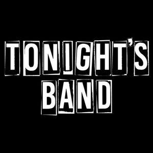 Tonight's Band