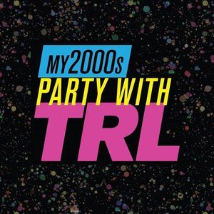 my2000s Party with TRL