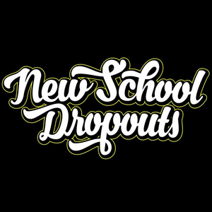 NEW SCHOOL DROPOUTS