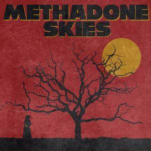 Methadone Skies