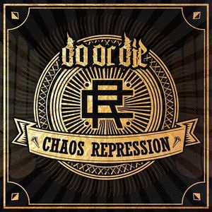 Chaos Repression 弭乱