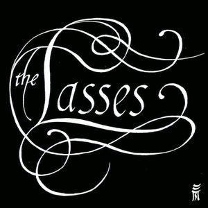 The Lasses