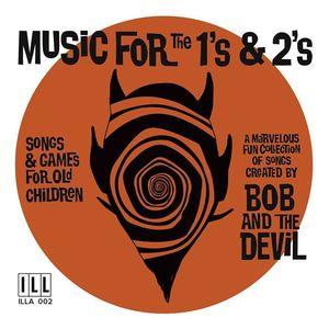 Bob And The Devil