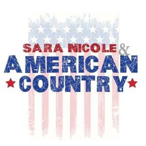 Sara Nicole & American Country Band