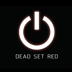 Dead Set Red