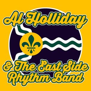 Al Holliday and The East Side Rhythm Band