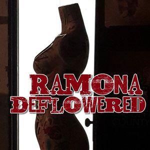 Ramona Deflowered