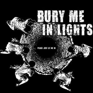 Bury Me in Lights
