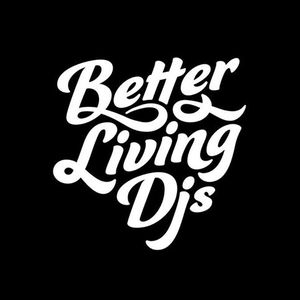 Better Living DJs