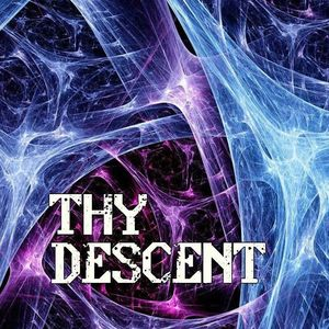 Thy Descent