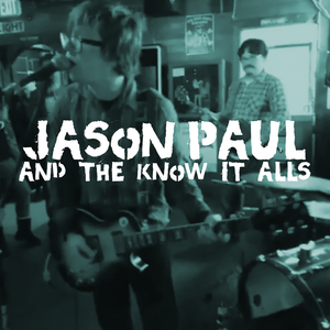 Jason Paul & The Know It Alls